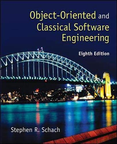 Compare Textbook Prices for Object-Oriented and Classical Software Engineering 8 Edition ISBN 9780073376189 by Schach, Stephen