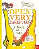 Bromley, Nick - Open Very Carefully (Illustrated by Nicola O'Byrne)
