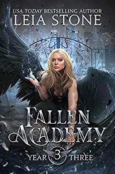 Fallen Academy: Year Three by [Leia Stone]