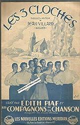 Les 3 cloches - Créé par Edith Piaf et Compagnons de La Chanson