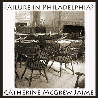 Failure in Philadelphia? audiobook cover art