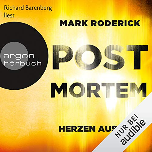 Herzen aus Wut     Post Mortem 5              Autor:                                                                                                                                 Mark Roderick                               Sprecher:                                                                                                                                 Richard Barenberg                      Spieldauer: 11 Std. und 3 Min.     242 Bewertungen     Gesamt 4,6