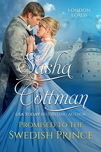 Promised To The Swedish Prince by Sasha Cottman