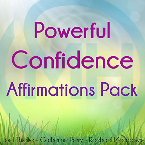 Powerful Confidence Affirmations Pack                   By:                                                                                                                                 Joel Thielke                               Narrated by:                                                                                                                                 Catherine Perry,                                                                                        Rachael Meddows                      Length: 2 hrs and 40 mins     29 ratings     Overall 5.0