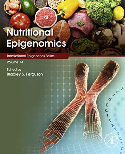 Nutritional Epigenomics (Translational Epigenetics Book 14)