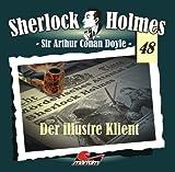 Sherlock Holmes – Fall 48 – Der illustre Klient