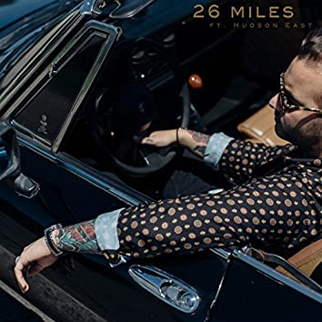 26miles (feat. Hudson East)