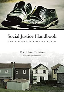 [[Social Justice Handbook: Small Steps for a Better World (Bridgeleader Books)]] [By: Cannon, Mae Elise] [September, 2009]