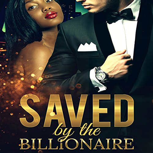 Saved by the Billionaire audiobook cover art
