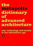 [Metapolis Dictionary of Advanced Architecture: English Edition] (By: Manuel Gausa) [published: February, 2008]