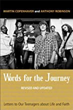 Words for the Journey: Letters to Our Teenagers about Life and Faith, Revised and Updat