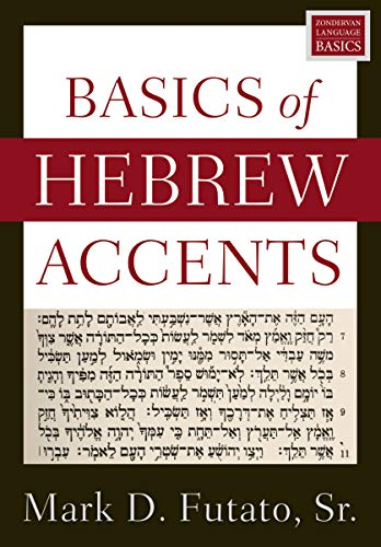 Compare Textbook Prices for Basics of Hebrew Accents  ISBN 9780310098423 by Futato, Mark D.