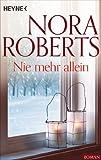 Nie mehr allein von Nora Roberts