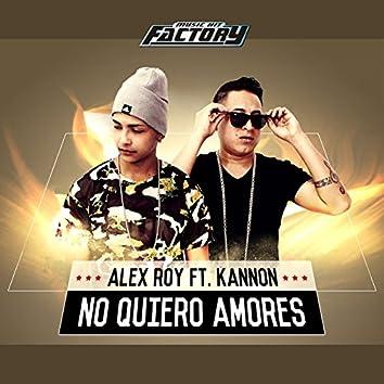 No Quiero Amores (feat. Kannon)