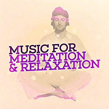 Music for Meditation & Relaxation