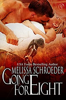 Going for Eight by [Melissa Schroeder]
