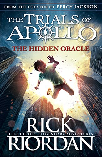Trials of Apollo 01. The hidden Oracle (The Trials of Apollo)