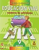 Juego y aprendo educación vial 4 (9 años): Cuaderno de actividades - 9788424176501