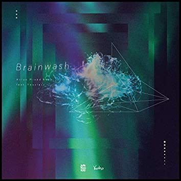 Brainwash (feat. Yousless)