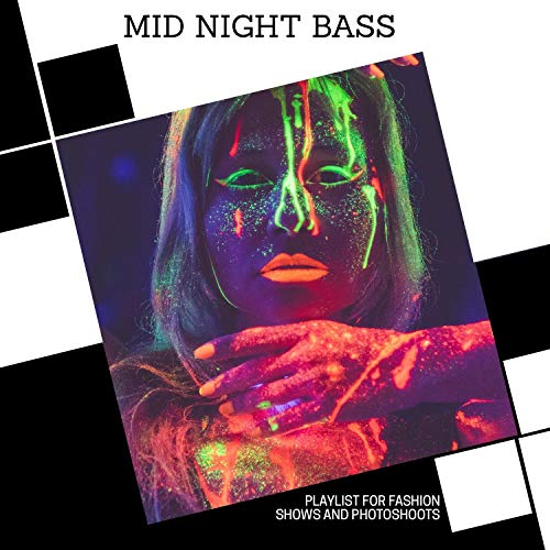 Mid Night Bass - Playlist For Fashion Shows And Photoshoots