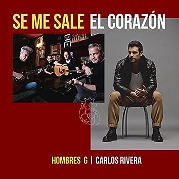 Se Me Sale El Corazón (feat. Carlos Rivera)