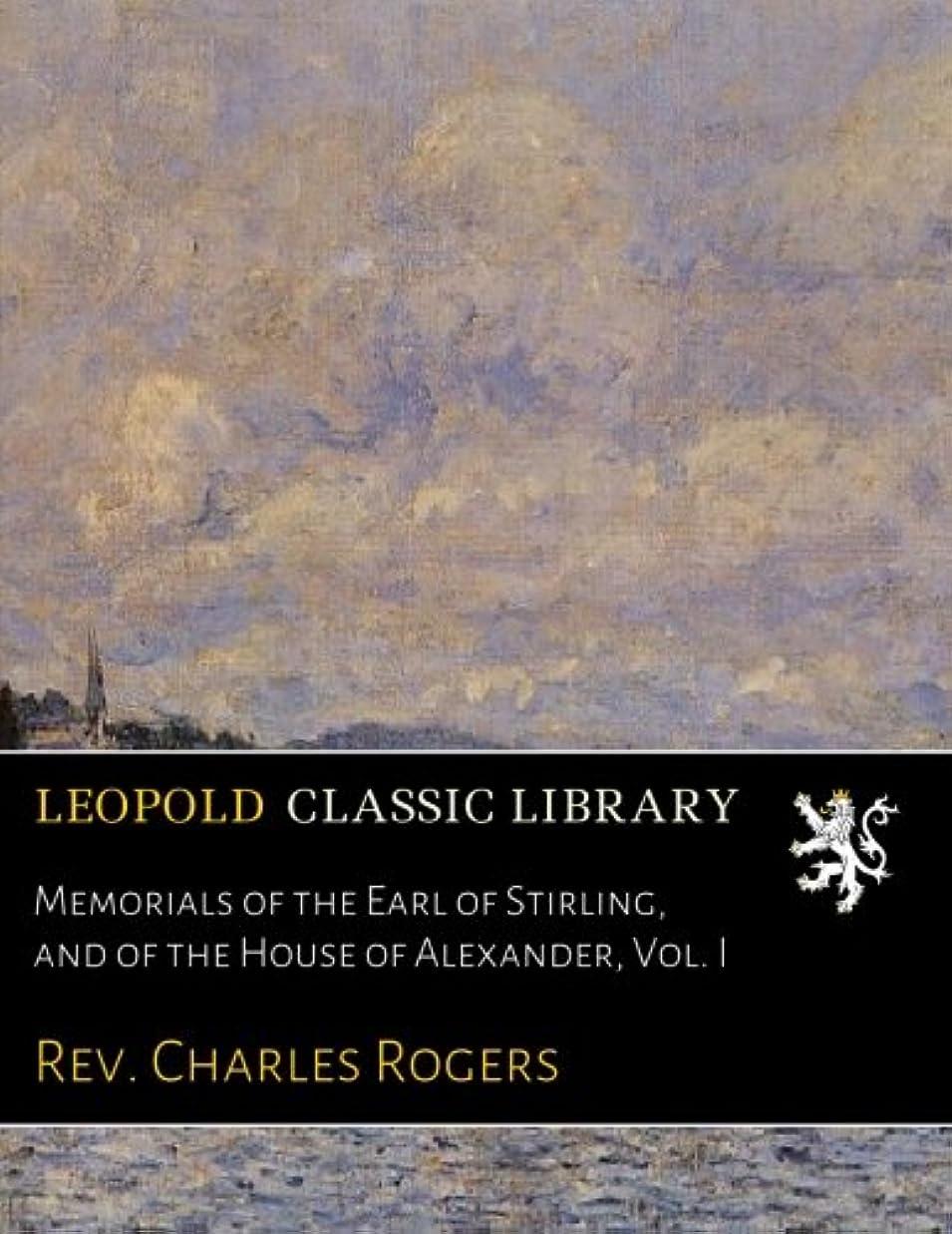 性別昆虫タイムリーなMemorials of the Earl of Stirling, and of the House of Alexander, Vol. I