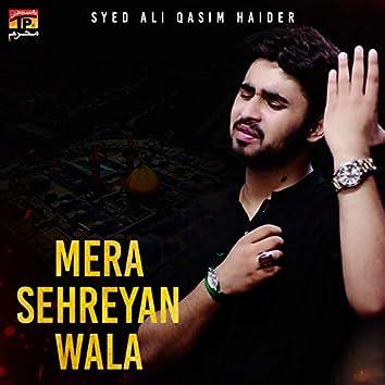 Mera Sehreyan Wala - Single