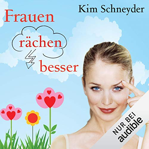 Frauen rächen besser                   By:                                                                                                                                 Kim Schneyder                               Narrated by:                                                                                                                                 Irina von Bentheim                      Length: 5 hrs and 43 mins     Not rated yet     Overall 0.0
