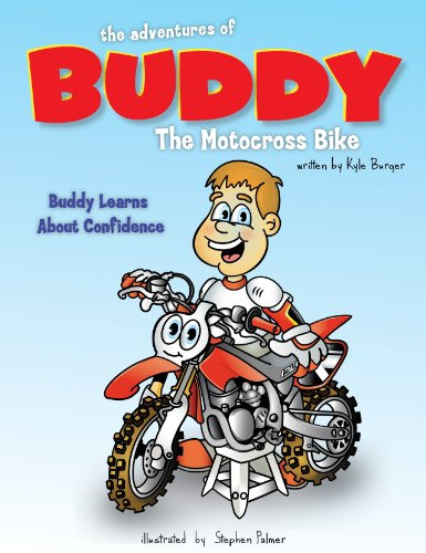 The Adventures of Buddy the Motocross Bike: Buddy Learns Confidence (English Edition)