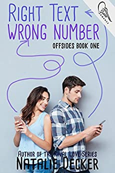 Right Text Wrong Number (Offsides Book 1) by [Natalie Decker]