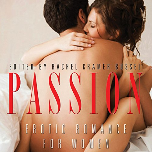 Passion: Erotic Romance for Women audiobook cover art