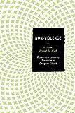 Non-Violence: A History Beyond the Myth (English Edition)