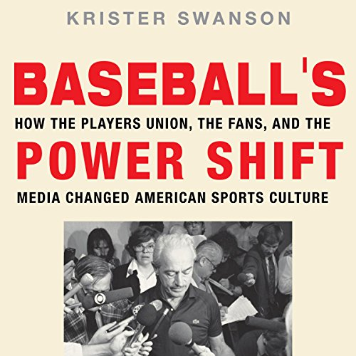 Baseball's Power Shift     How the Players Union, the Fans, and the Media Changed American Sports Culture              De :                                                                                                                                 Krister Swanson                               Lu par :                                                                                                                                 John T. Arnott                      Durée : 10 h et 51 min     Pas de notations     Global 0,0