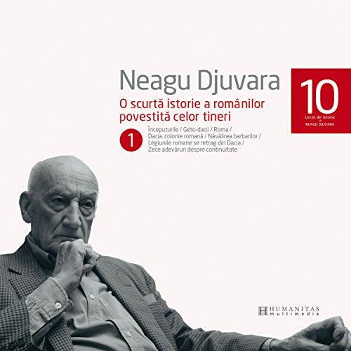 O scurtă istorie a românilor povestită celor tineri 1 audiobook cover art