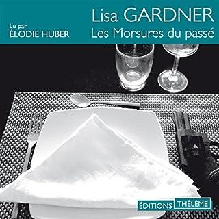 Les morsures du passé     D. D. Warren 4              Auteur(s):                                                                                                                                 Lisa Gardner                               Narrateur(s):                                                                                                                                 Élodie Huber                      Durée: 12 h et 49 min     1 évaluation     Au global 5,0