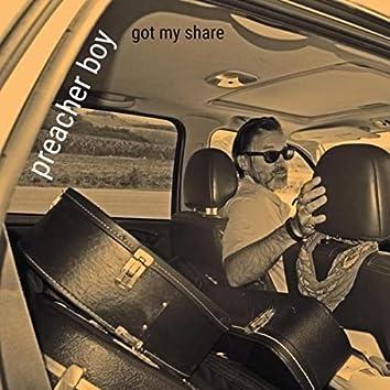Got My Share