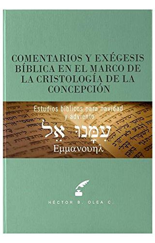 Comentarios y exégesis bíblica en el marco de la cristología de la...