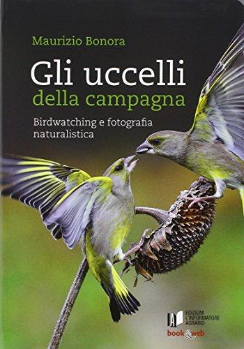 Gli uccelli della campagna. Birdwatching e fotografia naturalistica