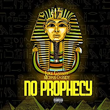 No Prophecy (feat. Michael Cassidy)