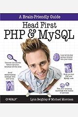 Head First PHP & MySQL: A Brain-Friendly Guide Kindle Edition