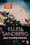 Die Schweigende von Sandberg, Ellen