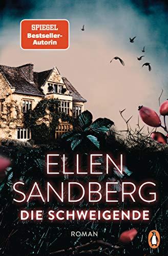 Buchseite und Rezensionen zu 'Die Schweigende: Der neue große Roman der Bestsellerautorin' von Ellen Sandberg