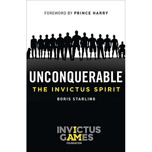Unconquerable: The Invictus Spirit (Invictus Games)