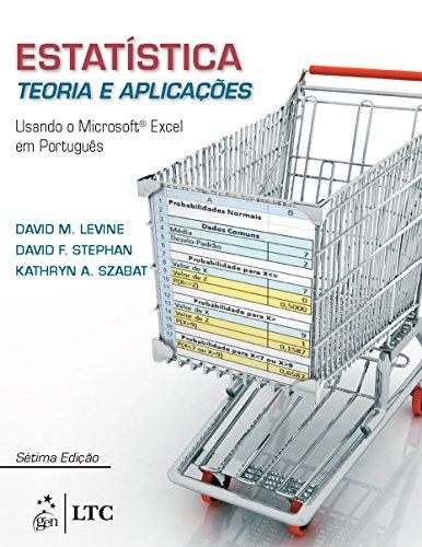 Estatística - Teoria e Aplicações usando MS Excel em Português: Teoria e Aplicações: Usando o Microsoft Excel em Português