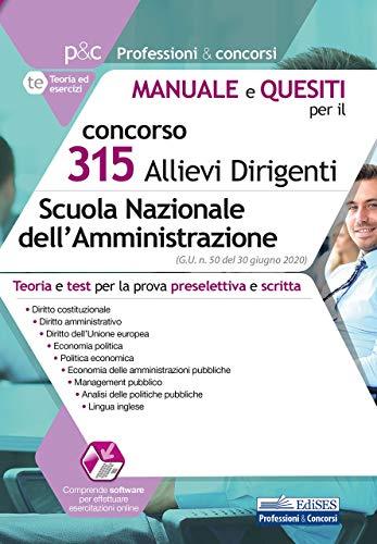 concorso 315 Allievi Dirigenti Scuola Nazionale dell'Amministrazione: Teoria e test per la prova preselettiva e scritta