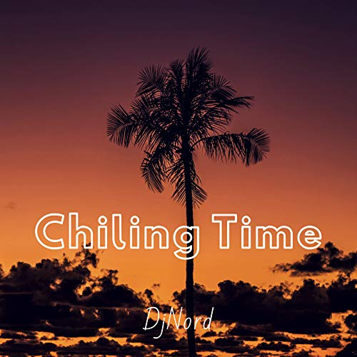 Chiling Time