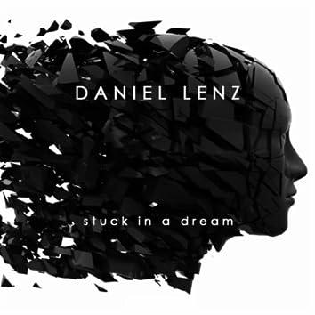 Stuck in a Dream