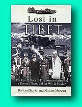 Rare Miriam Murcutt / Lost in Tibet The Untold Story of Five American Airmen Doomed