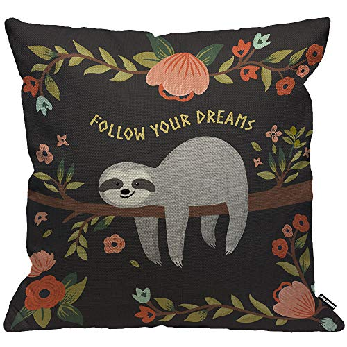 HGOD DESIGNS Cushion Cover Sloth Follow Your Dreams Cute Baby Sloth On The Tree Throw Pillow Cover Home Decorative for Men/Women/Boys/Girls Living Room Bedroom Sofa Chair 18X18 Inch Pillowcase