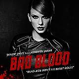 Taylor Swift feat. Kendrick Lama - Bad Blood